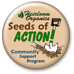 Heirloom Organics Seeds of Action!